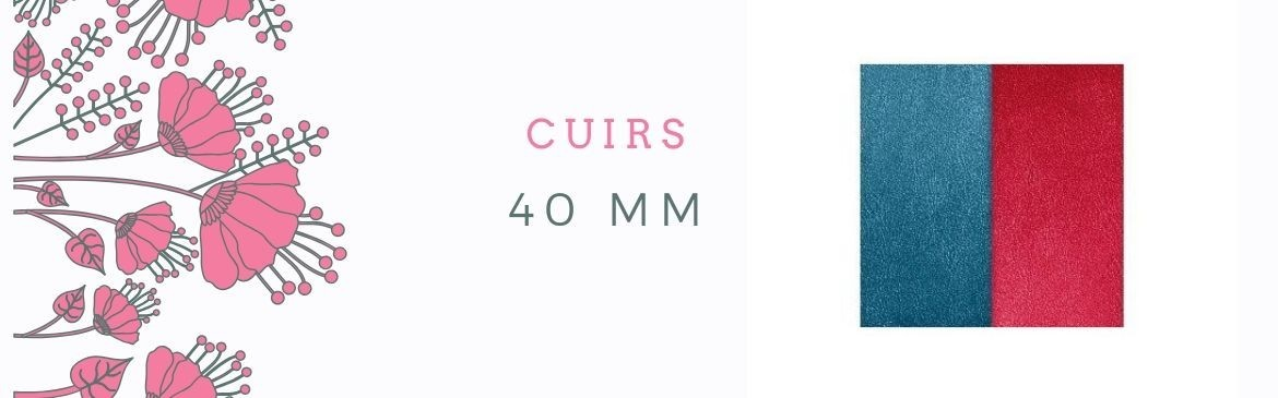 Cuirs 40mm